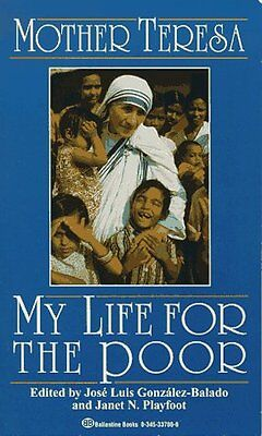 My Life for the Poor: Mother Teresa of