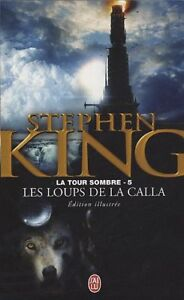 STEPHEN KING LA TOUR SOMBRE - 5 LES LOUPS DE LA CALLA COMME NEUF