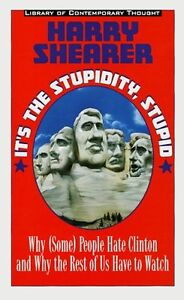 Harry Shearer-It's The Stupidity,Stupid Hardcover book