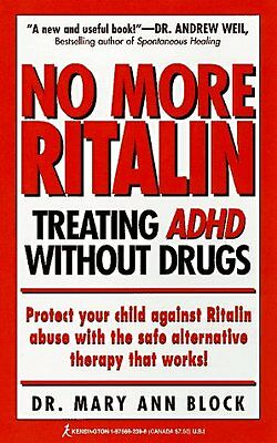 No More Ritalin  Treating Adhd Without Drugs