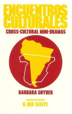 Encuentros Culturales: Cross-Cultural Mini-Dramas (English and Spanish Edition)