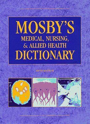 Mosbys Medical, Nursing, & Allied Health Dictionary (Mosbys Medical, Nursing,