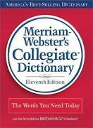 Merriam Webster Collegiate Dictionary