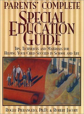 Parents Complete Special-Education Guide: Tips, T Parents Complete Guide