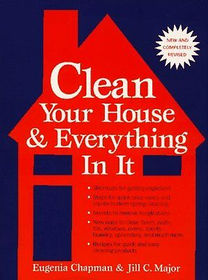Clean Your House and Everything in It
