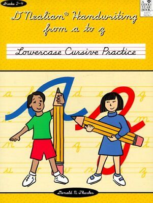 DNEALIAN HANDWRITING FROM A TO Z: LOWERCASE CURSIVE PRACTICE - Lowercase Cursive Z