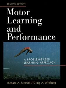 Motor Learning and Performance - 2nd Edition