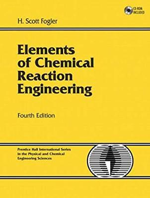 Elements of Chemical Reaction Engineering (4th (Elements Of Chemical Reaction Engineering 4th Edition)