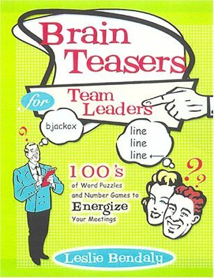 Brain Teasers for Team Leaders: Hundreds of Word Puzzles and Number Games to En - Number Games For Adults