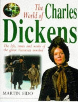 Fido, Martin, The World of Charles Dickens, Like New, Hardcover