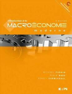 Introduction Macroeconomie Moderne 4e Parkin Bade ERPI