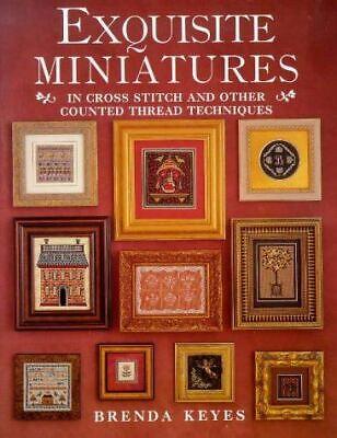 Keyes, Brenda, Exquisite Miniatures in Cross Stitch (A David & Charles book), Ve