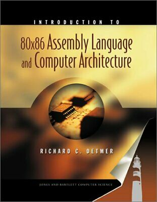 Introduction to 80x86 Assembly Language and Computer (Introduction To 80x86 Assembly Language And Computer Architecture)