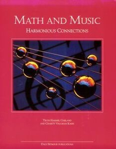 Math and Music: Harmonious Connections by Charity Vaughan Kahn, Trudi H....