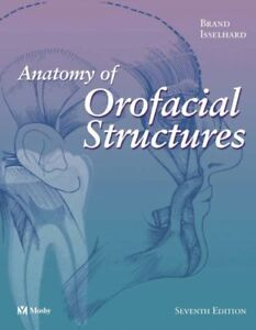 anatomy of Orofacial structures 7th edition