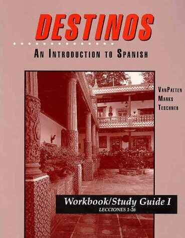 Destinos Workbook / Study Guide Volume 1 Lecciones 1-26 By Mcdougal Littel