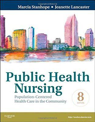 Public Health Nursing  Population Centered Health Care In The Community  8E