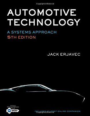 Automotive Technology A Systems Approach by Jack Erjavec