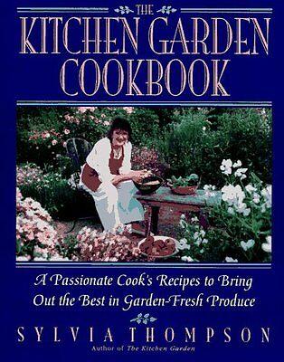Kitchen Garden Cookbook - Kitchen Garden Cookbook, The