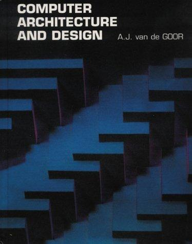 Computer Architecture and Design (Electronic Systems Engineering Series), Van De