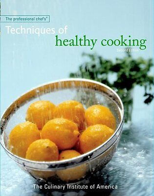 The Professional Chefs Techniques of Healthy Cook