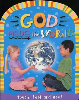 God Made The World  Touch  Amp  Feel