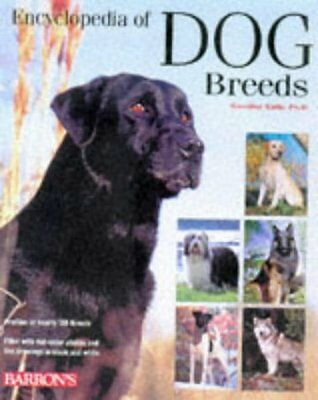Barrons Encyclopedia of Dog Breeds: Profiles of 150 Breeds by D. Caroline Coile