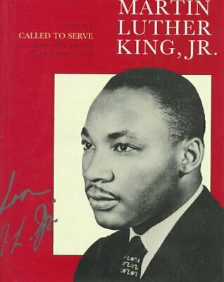 The Papers of Martin Luther King, Jr., Volume I: Called to Serve, January
