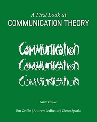 A First Look at Communication Theory by Em Griffin