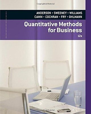 Quantitative Methods for Business by David R. Anderson