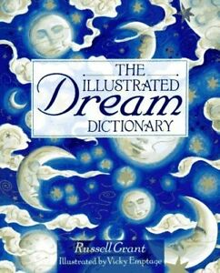 The Illustrated Dream Dictionary by Russell Grant (Paperback)