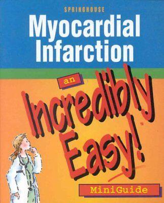 Myocardial Infarction  An Incredibly Easy  Minigui