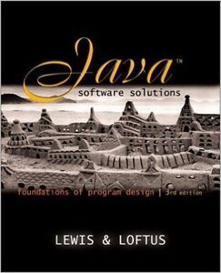 Java software solutions, 3rd edition, by Lewis & Loftus Textbook