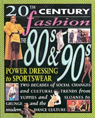 20th Century Fashion/The 80s and 90s: Power Dressi