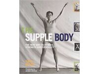 BARGAIN: The Supple Body: The New Way to Fitness, Strength and Flexibility by Sara Black for £5