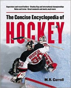 Concise Encyclopedia of hockey reg $29.99 plus tax