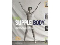 BARGAIN: The Supple Body: The New Way to Fitness, Strength and Flexibility by Sara Black for £3