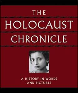 the holocaust chronicle a history in words and pictures
