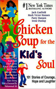 BRAND NEW- Chicken Soup for the Kids Soul- REDUCED London Ontario image 1