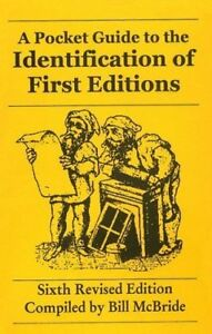 A Pocket Guide to the Identification of First Editions