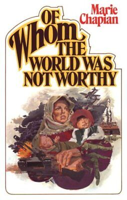 Of Whom the World Was Not (Of Whom The World Was Not Worthy)