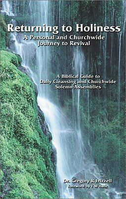 Returning to Holiness by Gregory R. Frizzell, KN Rowland, Dr Gregory R Frizzell