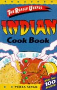 (Good)-Really Useful Indian Cook Book (Really Useful Series) (Paperback)-Purba S