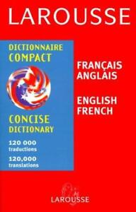 Larousse Compact Dictionary French English