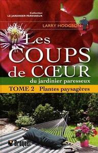 LES COUPS DE COEUR DU JARDINIER PARESSEUX TOME 2 PLANTES PAYSAGÈ