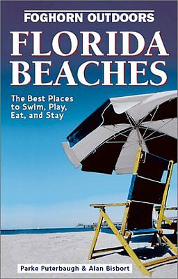 Best Beaches Florida - Foghorn Outdoors Florida Beaches: The Best Places