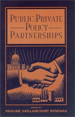 Public-Private Policy Partnerships (MIT Press) by Pauline Rosenau, Pauline Marie