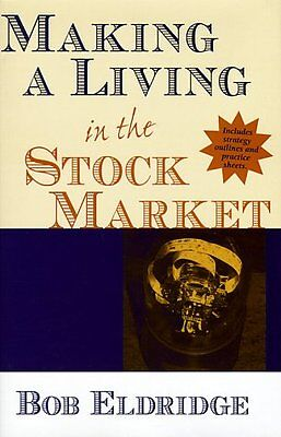 Making a Living in the Stock (Making A Living In The Stock Market)