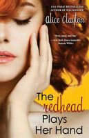 The Redhead Plays Her Hand by Alice Clayton NEW PAPERBACK