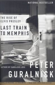 The Rise of Elvis Presley - LAST TRAIN TO MEMPHIS